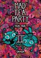 Mad tea party 2