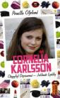 Cornelia Karlsson - ohyggligt deprimerad - jublande lycklig