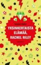 Yksinkertaista elämää, Rachel Riley