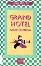 Grand Hotel karanteenissa