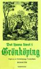 Det ljuva livet i Grönköping samt dess betingelser