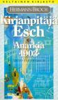 Kirjanpitäjä Esch, eli, Anarkia, 1903