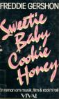 Sweetie, baby, cookie, honey