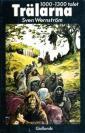 Trälarna: 1000-1300-talet