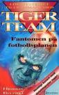 Tiger Team ja jalkapallokentän kummajainen