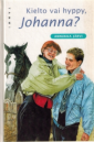 Kielto vai hyppy, Johanna?
