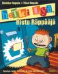 Hetki lyö, Risto Räppääjä