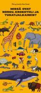 Missä ovat norsu, krokotiili ja tuhatjalkainen