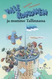 Ville Romunen ja mummo Tallinnassa