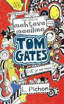 Tom Gatesin mahtava maailma
