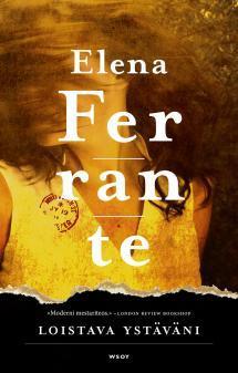 Elena Ferrante ja Loistava ystäväni