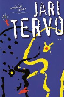 2001 Jari Tervo ja romaani Suomemme heimo