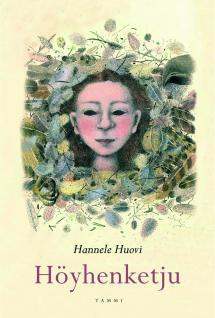 Hannele Huovi: Höyhenketju