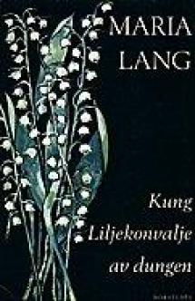 Maria Lang: Kielojen kuningas