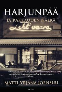 1993 Matti Yrjänä Joensuu ja romaani Harjunpää ja rakkauden nälkä