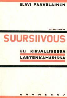 Suursiivous eli kirjallisessa lastenkamarissa (1932)