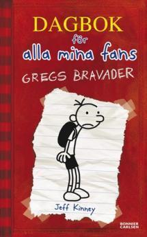 Dagbok för alla mina fans 1: Gregs bravader