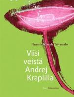 Viisi veistä Andrei Kraplilla
