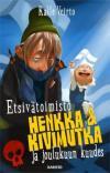 Etsivätoimisto Henkka & Kivimutka ja joulukuun kuudes - kirjan kansikuva