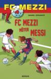 FC Mezzi möter Messi