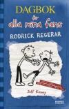 Dagbok för alla mina fans 2: Rodrick regerar