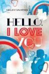 Hello, I love you
