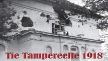Tie Tampereelle 1918 -ohjelman kuva (Yle)